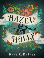 Hazel and Holly