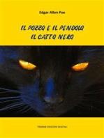 Il pozzo e il pendolo. Il gatto nero