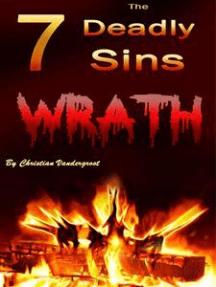Wrath: The 7 Deadly Sins