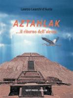 Aztahlak …il ritorno dell'airone
