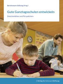 Gute Ganztagsschulen entwickeln: Zwischenbilanz und Perspektiven