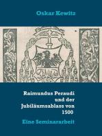 Raimundus Peraudi und der Jubiläumsablass von 1500