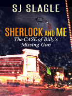 The Case of Billy's Missing Gun (Sherlock and Me Mystery)