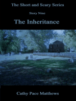 'The Short and Scary Series' The Inheritance