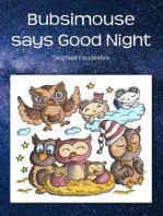 Bubsimouse says Good Night