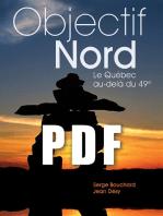 OBJECTIF NORD, Le Québec au-delà du 49e