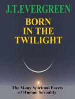 Born in the Twilight
