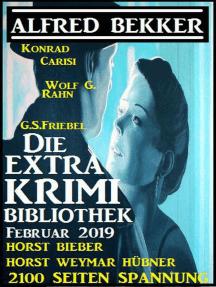 Die Extra Krimi Bibliothek Februar 2019 – 2100 Seiten Spannung