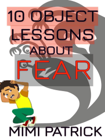 10 Object Lessons About Fear