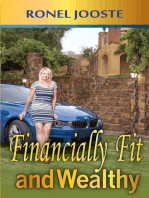 Financially Fit and Wealthy