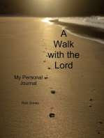 A Walk with our Lord My Personal Journey