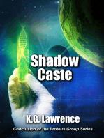 Shadow Caste