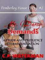 Mr Darcy Demands