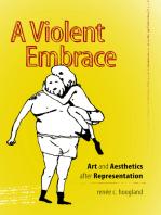 A Violent Embrace