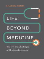 Life beyond Medicine