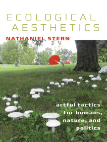Ecological Aesthetics: artful tactics for humans, nature, and politics