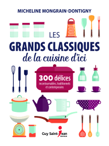 LES GRANDS CLASSIQUES DE LA CUISINE D'ICI