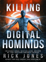 Killing Digital Hominids