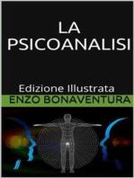 La Psicoanalisi - Edizione Illustrata