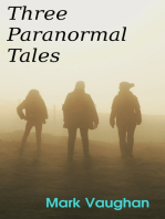 Three Paranormal Tales