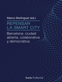 Repensar la Smart City: Barcelona: ciudad abierta, colaborativa y democrática