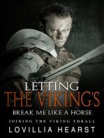 Letting The Viking's Break Me Like A Horse