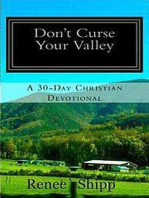 Don't Curse Your Valley - A 30 Day Christian Devotional