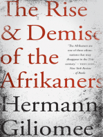 The Rise & Demise of the Afrikaners