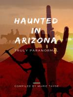 Haunted In Arizona