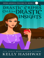 Drastic Crimes Call for Drastic Insights (Piper Ashwell Psychic P.I. Book 3)