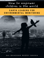 How to Empower Children in the World: Earth Leaders for Environmental Monitoring
