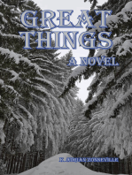 Great Things, A Novel