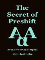 The Secret of Preshift