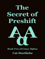 The Secret of Preshift