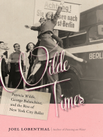 Wilde Times: Patricia Wilde, George Balanchine, and the Rise of New York City Ballet