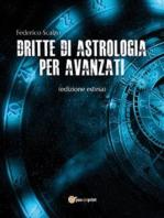 Dritte di astrologia per avanzati (edizione estesa)