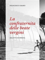 La confraternita delle beate vergini. Delitto in pineta