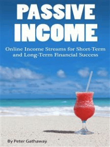 Passive Income: Online Income Streams for Short-Term and Long-Term Financial Success