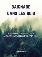 Baignade Dans Les Bois