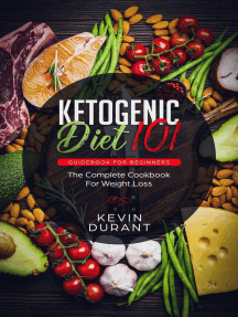 Ketogenic Diet 101 Guidebook for Beginners: The Complete Cookbook for Weight Loss: weight loss