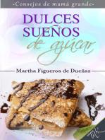 Dulces sueños de azúcar