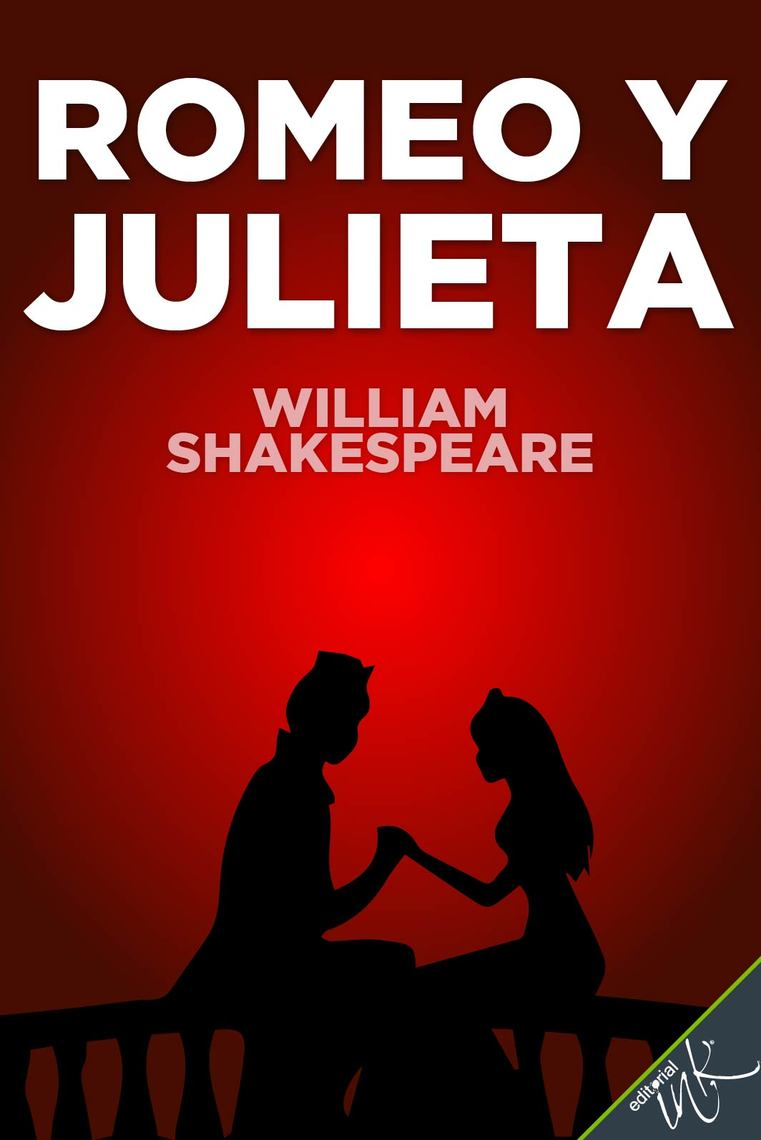 Lea Romeo y Julieta, de William Shakespeare, en línea