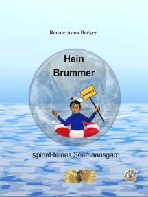 Hein Brummer: spinnt feines Seemannsgarn