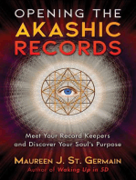 Opening the Akashic Records: Meet Your Record Keepers and Discover Your Soul's Purpose