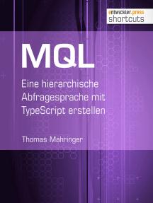 MQL: Eine hierarchische Abfragesprache mit TypeScript erstellen
