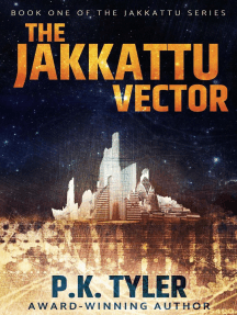 The Jakkattu Vector: Jakkattu, #1