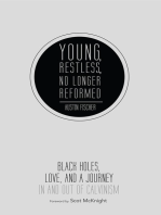 Young, Restless, No Longer Reformed