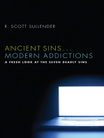 Ancient Sins . . . Modern Addictions