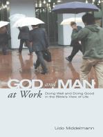 God and Man at Work