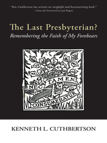 The Last Presbyterian?: Remembering the Faith of My Forebears